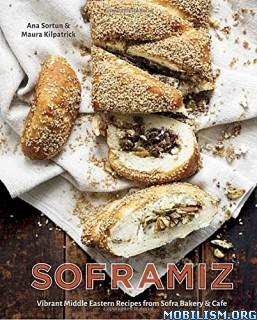 Soframiz: Vibrant Middle Eastern Recipes by Ana Sortun +