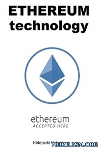 Download ebook Ethereum Technology by Hidetoshi Nakamura (.ePUB)(.PDF)