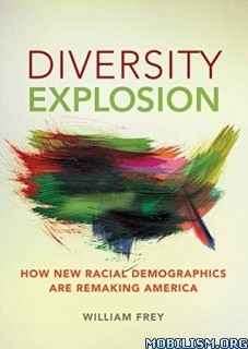 Download ebook Diversity Explosion by William H. Frey (.ePUB)