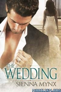 Download The Wedding by Sienna Mynx (.ePUB)