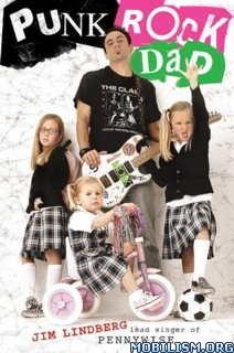 Download ebook Punk Rock Dad by Jim Lindberg (.ePUB)(.MOBI)