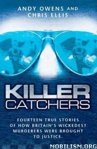 Killer Catchers by Andy Owens & Chris Ellis  +