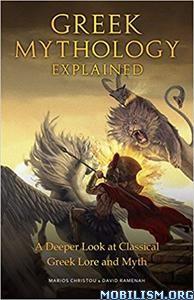 Greek Mythology Explained by Marios Christou, David Ramenah