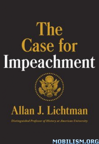 Download ebook The Case for Impeachment by Allan J. Lichtman (.ePUB)+