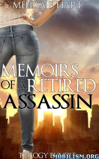 Download Memoirs of a Retired Assassin srs by Melissa F. Hart (.ePUB)