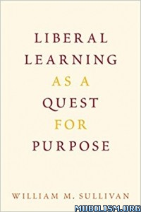 Download Liberal Learning as a Quest... by William M. Sullivan (.PDF)