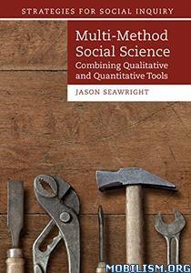 Download ebook Multi-Method Social Science by Jason Seawright (.PDF)