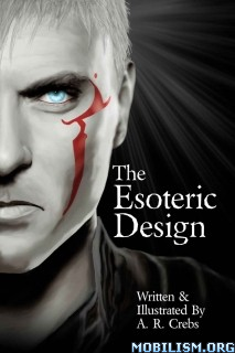 Download The Esoteric Design by A. R. Crebs (.ePUB)