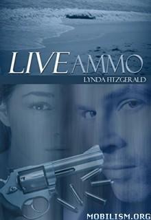 Download LIVE Ammo by Lynda Fitzgerald (.ePUB)