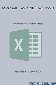Download Microsoft Excel 2013 Advanced by Michelle Halsey (.ePUB)