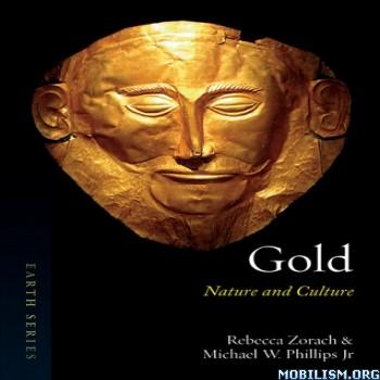 Gold Nature & Culture by Rebecca Zorach, Michael W. Phillips