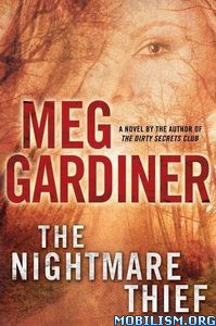 Download The Nightmare Thief by Meg Gardiner (.ePUB)