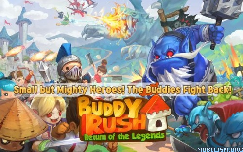 Buddy Rush: The Legends v2.7.0 [Mods] Apk