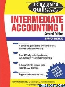 Download Schaum's Intermediate Accounting I by Baruch Englard (.PDF)