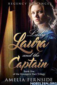 Download ebook Lady Laura & the Captain by Amelia Fernside (.ePUB)