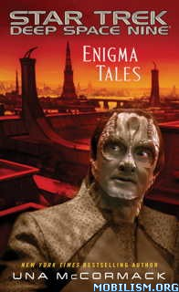 Download ebook Enigma Tales (Star Trek: DS9) by Una McCormack (.ePUB)
