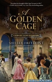 Download ebook A Golden Cage by Shelley Freydont (.ePUB)