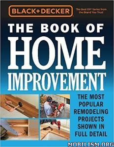 Download ebook The Book of Home Improvement by Black & Decker (.PDF)