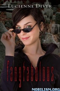 Download ebook Fangtabulous by Lucienne Diver (.ePUB)