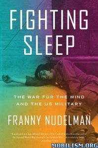 Fighting Sleep by Franny Nudelman