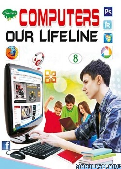 Computers Our Lifeline Class-8 by Manoj Publications