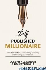Self-Published Millionaire by Joseph Alexander +