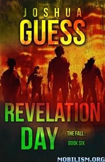 Download Revelation Day by Joshua Guess (.ePUB)(.MOBI)(.AZW)