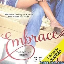 Embrace by S.E. Hall (.M4B)
