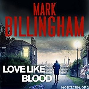 Download ebook Love Like Blood by Mark Billingham (.MP3)