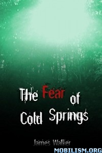 Download The Fear of Cold Springs by James Walker (.ePUB)