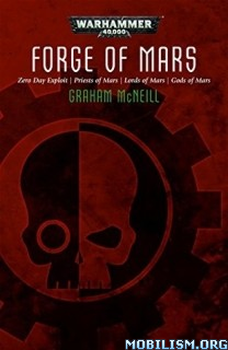 Download Forge of Mars by Graham McNeill (.ePUB)