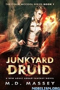 Download ebook Junkyard Druid by M.D. Massey (.ePUB)