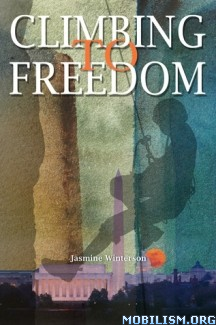 Download Climbing to Freedom by Jasmine Winterson (.ePUB) (.MOBI)