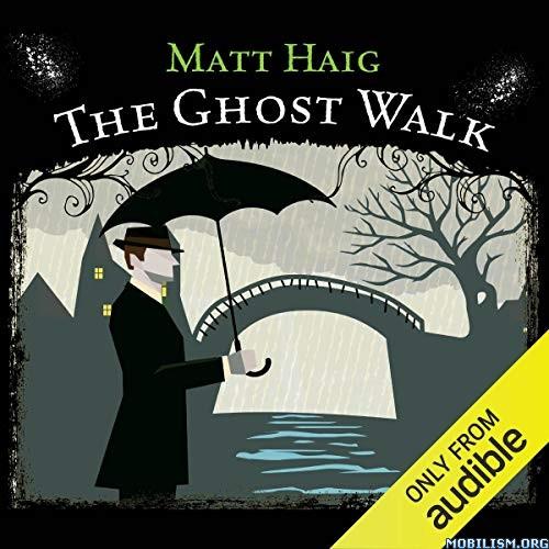 The Ghost Walk By Matt Haig