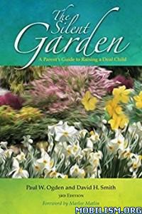 Download ebook The Silent Garden by Paul W. Ogden et al (.ePUB)