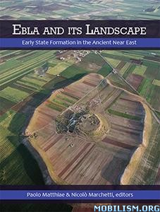 Ebla and its Landscape by Paolo Matthiae