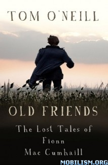 Download Old Friends by Tom O'Neill (.ePUB) (.MOBI)