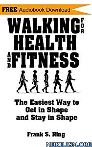 Walking for Health and Fitness by Frank S. Ring