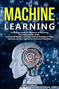 Machine Learning by Mike Cowley