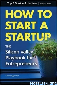Download ebook How to Start a Startup by Tarun Agarwal (.ePUB)