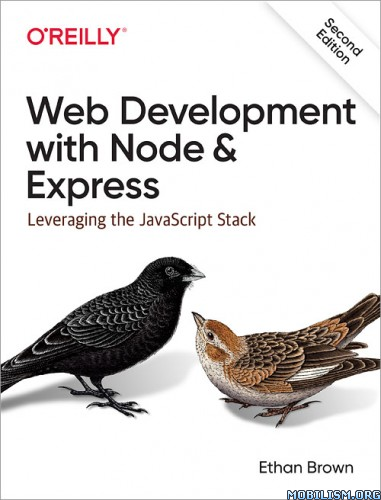 Web Development with Node and Express, 2E by Ethan Brown