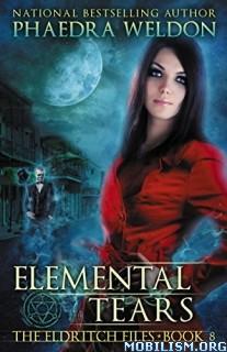 Download Elemental Tears by Phaedra Weldon (.ePUB)(.MOBI)(.AZW)