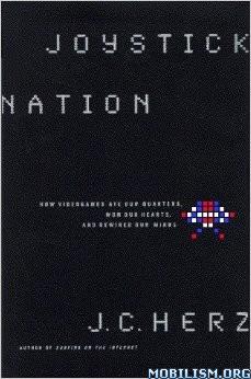 Download Joystick Nation by J. C. Herz (.PDF)