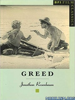 Greed (BFI Film Classics) by Jonathan Rosenbaum
