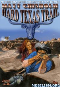 Download ebook Hard Texas Trail by Matt Chisholm (.ePUB)(.AZW3)