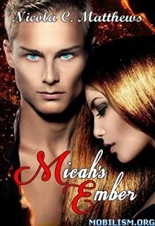 Download Micah's Ember by Nicola C. Matthews (.ePUB)