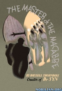 Download ebook The Master of the Macabre by Russell Thorndike (.ePUB)