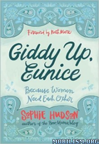 Download Giddy Up, Eunice by Sophie Hudson (.ePUB)