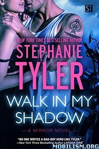 Download ebook Walk In My Shadow by Stephanie Tyler (.ePUB)
