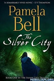 Download The Silver City Trilogy (1-2) by Pamela Belle (.ePUB)(.MOBI)
